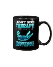 I don't need therapy Mug thumbnail