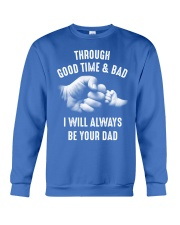 Though good time and bad Crewneck Sweatshirt front