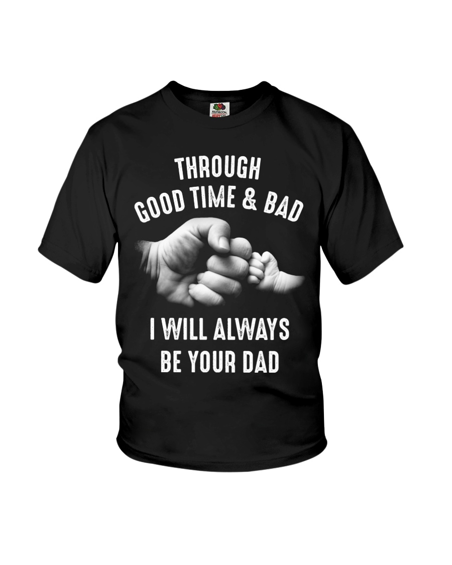 Though good time and bad Youth T-Shirt