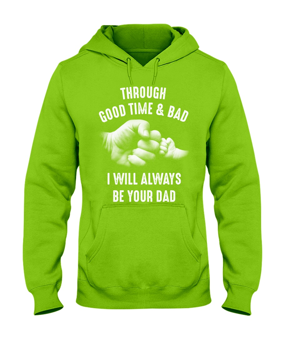 Though good time and bad Hooded Sweatshirt