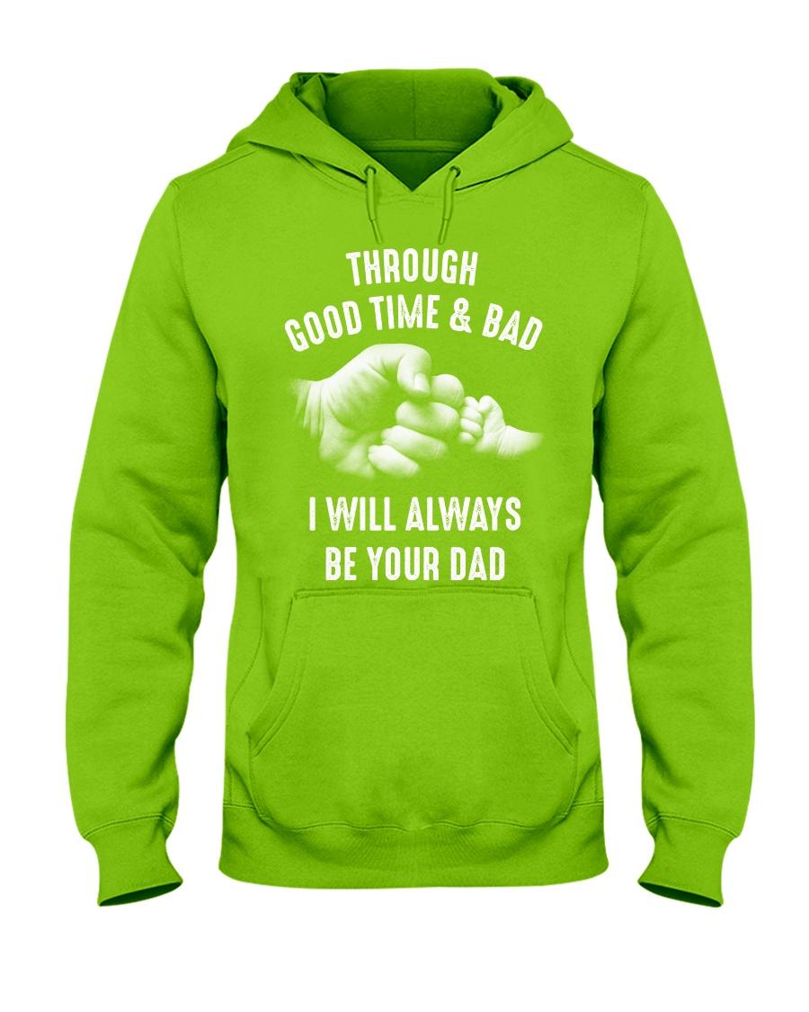 Though good time and bad Hooded Sweatshirt
