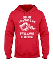 Though good time and bad Hooded Sweatshirt front