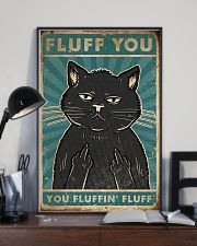 Cat Fluff You 16x24 Poster lifestyle-poster-2