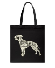 Life is better with american bulldogs around Tote Bag thumbnail