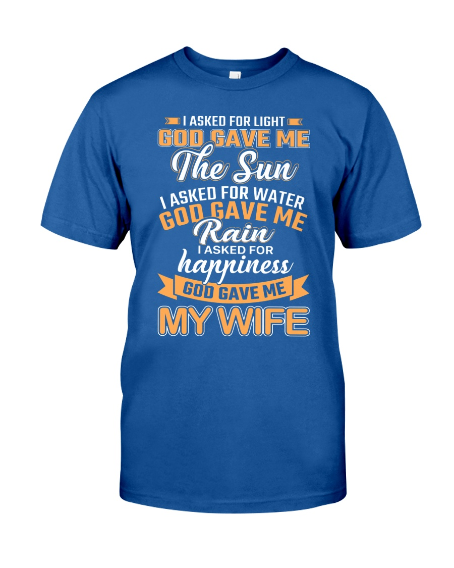 God gave me my Wife Classic T-Shirt