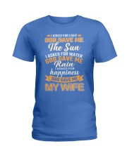 God gave me my Wife Ladies T-Shirt front