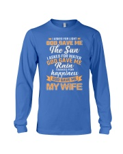 God gave me my Wife Long Sleeve Tee front
