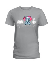 My needs are simple Ladies T-Shirt thumbnail