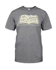 Life is better with books around Classic T-Shirt thumbnail