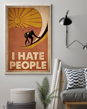 Surfing I Hate People 16x24 Poster lifestyle-poster-1
