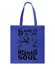 Blame it on my Mermaid Soul Tote Bag thumbnail