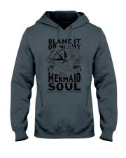 Blame it on my Mermaid Soul Hooded Sweatshirt thumbnail