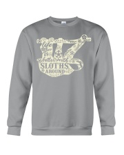 Life is better with sloths around Crewneck Sweatshirt thumbnail