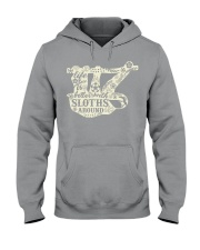 Life is better with sloths around Hooded Sweatshirt thumbnail