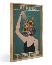 Mental Be Kind To Your Mind 20x30 Gallery Wrapped Canvas Prints front