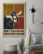 Skydiving I Do Stupid Things 16x24 Poster lifestyle-poster-1