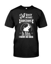 A day without bostons Classic T-Shirt thumbnail