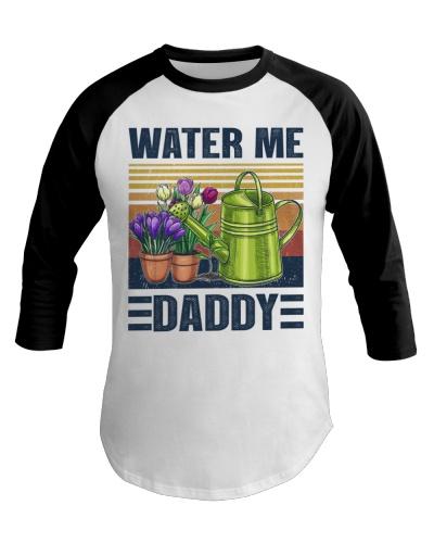 Garden Water Me Daddy