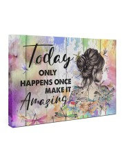 Hippie Today Only Happens Once Make It Amazing 36x24 Gallery Wrapped Canvas Prints front
