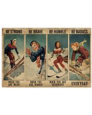 Skiing Be Strong Be Brave 36x24 Poster front