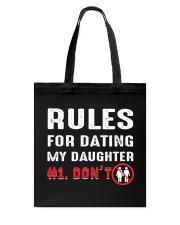 Rules for dating my daughter Tote Bag thumbnail