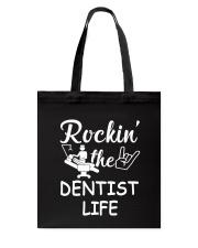 dentist life Tote Bag thumbnail