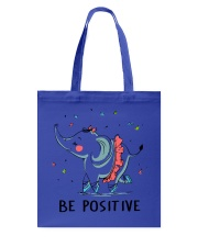 Be Positive Tote Bag tile