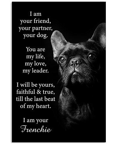 Dog Frenchie I Am Your Friend