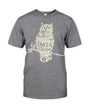 Life is better with owls around Classic T-Shirt thumbnail