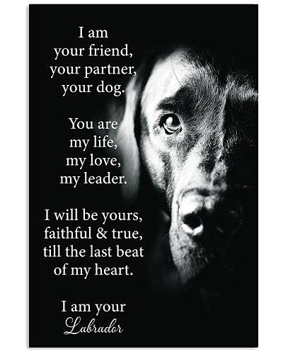 Dog Labrador I Am Your Friend
