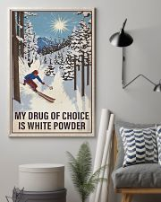 Skiing My Drug Of Choice 16x24 Poster lifestyle-poster-1