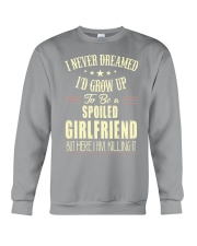 Spoiled girlfriend Crewneck Sweatshirt thumbnail