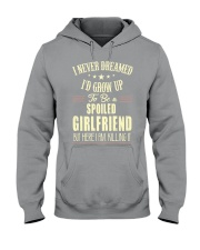 Spoiled girlfriend Hooded Sweatshirt thumbnail