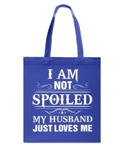 I am Not Spoiled Tote Bag tile