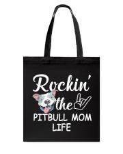 pitbull mom life Tote Bag thumbnail