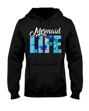 Mermaid life  Hooded Sweatshirt front