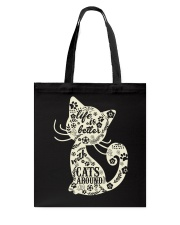Life is better with cats Tote Bag front