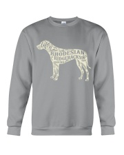 Life is better with rhodesian ridgebacks around Crewneck Sweatshirt thumbnail