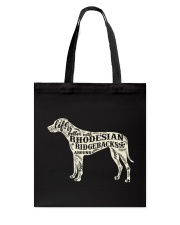 Life is better with rhodesian ridgebacks around Tote Bag thumbnail