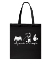 My needs are simple Tote Bag tile