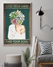 Garden Lose Your Mind Find Your Soul 16x24 Poster lifestyle-poster-1