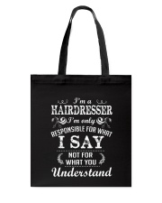 I'm a hairdresser Tote Bag thumbnail