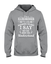 I'm a hairdresser Hooded Sweatshirt thumbnail