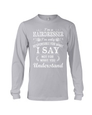 I'm a hairdresser Long Sleeve Tee thumbnail