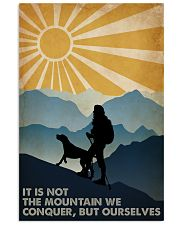 Hiking it Is Not The Mountain 16x24 Poster front