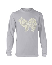 Life is better with samoyeds around Long Sleeve Tee thumbnail