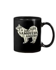 Life is better with samoyeds around Mug thumbnail