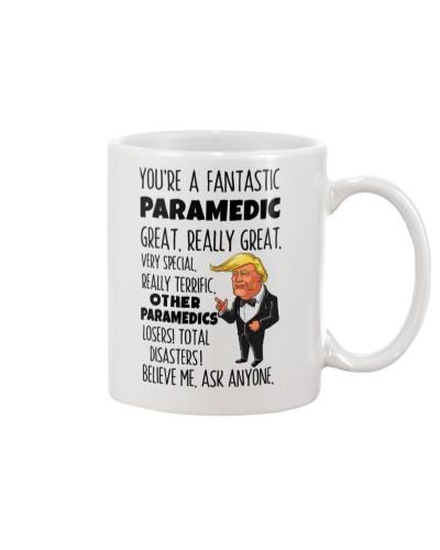 Paramedic You're A Fantastic