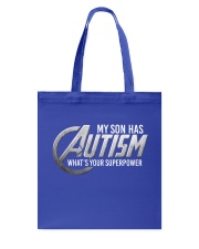 My son has Autism Tote Bag thumbnail