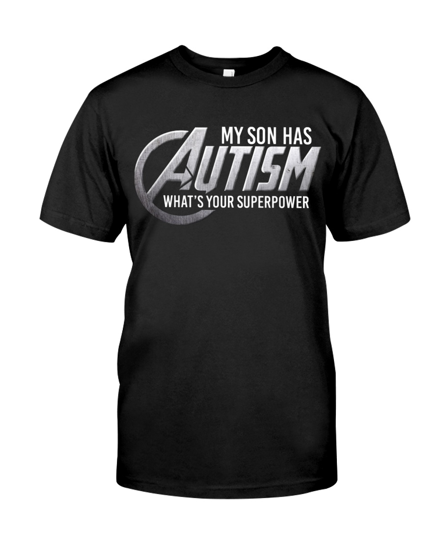 My son has Autism Classic T-Shirt